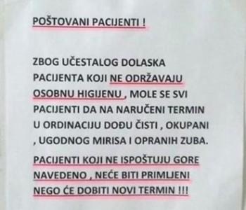 Nesvakidašnji natpis na ordinaciji: Pacijenti koji nisu okupani i opranih zuba neće biti primljeni!