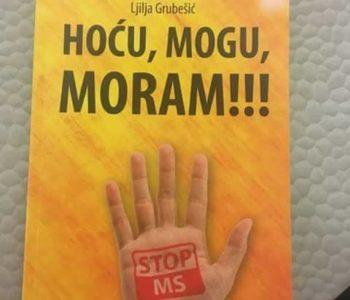 """Promocija knjige: """"HOĆU, MOGU, MORAM"""", autorice Ljilje Grubešić"""