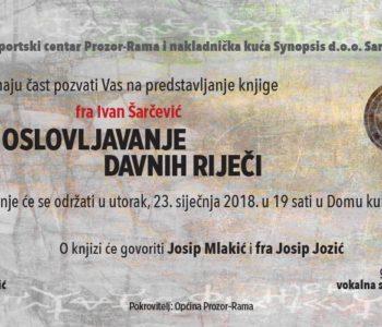 "Promocija knjige prof. dr. fra Ivana Šarčevića ""Oslovljavanje davnih riječi"""