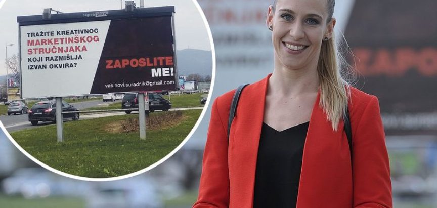 'ZAPOSLITE ME!': VAPAJ S JUMBO PLAKATA ZAINTRIGIRAO MNOGE ZAGREPČANE Mlada Dubrovčanka s dva fakulteta u potrazi za poslom zakupila pano u metropoli