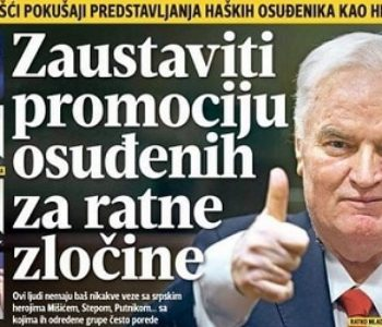 """KATARZA BEOGRADSKIH MEDIJA: MLADIĆ VIŠE NIJE HEROJ """"Zaustavite veličanje ratnih zločinaca – najveće srpske sramote"""