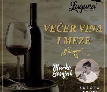 Najava: Večer vina i meze u Laguna clubu uz Marka Bošnjak