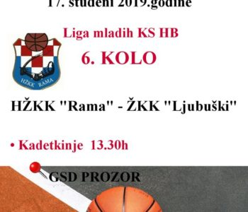 Liga mladih košarkašica  KS HB: U nedjelju Rama – Ljubuški